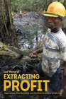 Extracting Profit: Imperialism, Neoliberalism and the New Scramble for Africa Cover Image