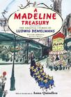 A Madeline Treasury: The Original Stories by Ludwig Bemelmans Cover Image
