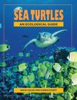 Sea Turtles: An Ecological Guide Cover Image