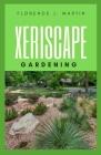 Xeriscape Gardening Cover Image