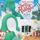 A Day with Wilbur Robinson (World of William Joyce) Cover Image