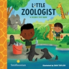 Little Zoologist (A Science Tots Book) Cover Image