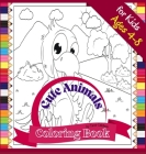 Cute Animals Coloring Book for Kids ages 4-8: Fun Coloring book to Color Farm and Wild Animals, 72 pages Cover Image