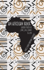An African Rock: Sacred Poems of Love, Loss, Legacy & Life Cover Image
