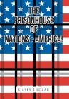The Prisonhouse of Nations - America! Cover Image