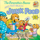 Berenstain Bears and Too Much Junk Food (Berenstain Bears (8x8)) Cover Image