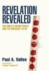 Revelation Revealed: The Bible's Grand Finale and its Message to Us Cover Image