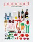 Papercraft: Design and Art with Paper Cover Image