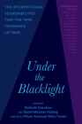 Under the Blacklight: The Intersectional Vulnerabilities That the Twin Pandemics Lay Bare Cover Image
