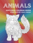 Zentangle Coloring Books - Animals - Stress Relieving Animal Designs Cover Image