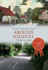 Around Solihull Through Time Cover Image