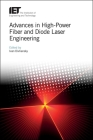 Advances in High-Power Fiber and Diode Laser Engineering (Materials) Cover Image