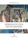 Spinello Di Luca Detto Aretino Cover Image