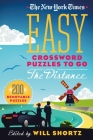 The New York Times Easy Crossword Puzzles to Go the Distance: 200 Removable Puzzles Cover Image