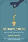 The Creative Pendulum: Keys to Unlock Your Innovative Spirit Cover Image