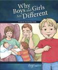 Why Boys and Girls Are Different: For Boys Ages 3-5 - Learning about Sex Cover Image