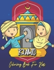Islamic Coloring Book for Kids: Muslim Kids Coloring Book with Beautiful Masjid Design and Quran Verses for Kids Ages 4-8 Cover Image