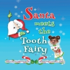 Santa Meets The Tooth Fairy Cover Image