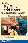 Putting my Mind and Heart to Educational Equity: Memoirs of an Advocate Cover Image