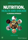 Nutrition, Health and Disease: A Lifespan Approach Cover Image
