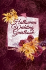 Fall Wedding Guestbook: Beautiful Romance Guest List Planner Book - Register & Log For Invited Guest To Write Down Messages, Email, Name, Addr Cover Image