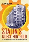 Stalin's Quest for Gold: The Torgsin Hard-Currency Shops and Soviet Industrialization Cover Image