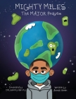 Mighty Miles The MAJOR Problem: The MAJOR Problem Cover Image