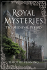 Royal Mysteries: The Medieval Period Cover Image