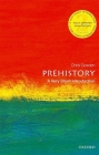 Prehistory: A Very Short Introduction (Very Short Introductions) Cover Image