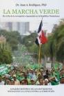 La Marcha Verde: Por el fin de la corrupcion e impunidad en la Republica Dominicana: ANALISIS CIENTIFICO DE LOS MOVIMIENTOS SOCIALES EN Cover Image