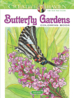 Creative Haven Butterfly Gardens Coloring Book (Creative Haven Coloring Books) Cover Image