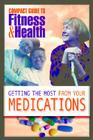 Getting the Most from Your Medications (Mayo Clinic Compact Guides to Health) Cover Image