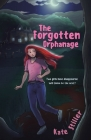 The Forgotten Orphanage: Two girls have disappeared, will Elaina be the next? Cover Image
