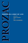 Prozac as a Way of Life (Studies in Social Medicine) Cover Image