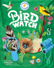 Backpack Explorer: Bird Watch: What Will You Find? Cover Image