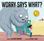 Worry Says What? Cover Image