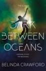 Dark Between Oceans (Echo #2) Cover Image