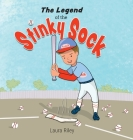 The Legend of the Stinky Sock Cover Image