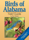 Birds of Alabama Field Guide (Bird Identification Guides) Cover Image