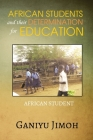 African Student and their Determination for Education Cover Image