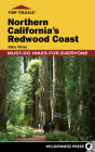 Top Trails: Northern California's Redwood Coast: Must-Do Hikes for Everyone Cover Image