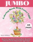 Jumbo Coloring Book With Easter Eggs: Beautiful Collection of 125 Unique Easter Egg Designs, Most Beautiful Mandalas for Stress Relief and Relaxation Cover Image