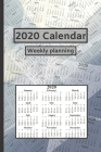 2020 Calendar: Weekly planning Cover Image