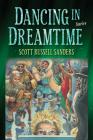 Dancing in Dreamtime (Break Away Books) Cover Image