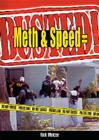 Meth & Speed = Busted! Cover Image