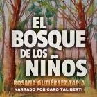 El Bosque de Los Niños Lib/E Cover Image
