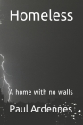 Homeless: A home with no walls Cover Image