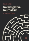 Investigative Journalism: A Survival Guide Cover Image