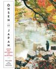 Onsen of Japan: Japan's Best Hot Springs and Bath Houses Cover Image