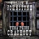 Yuma Prison Crashout Cover Image